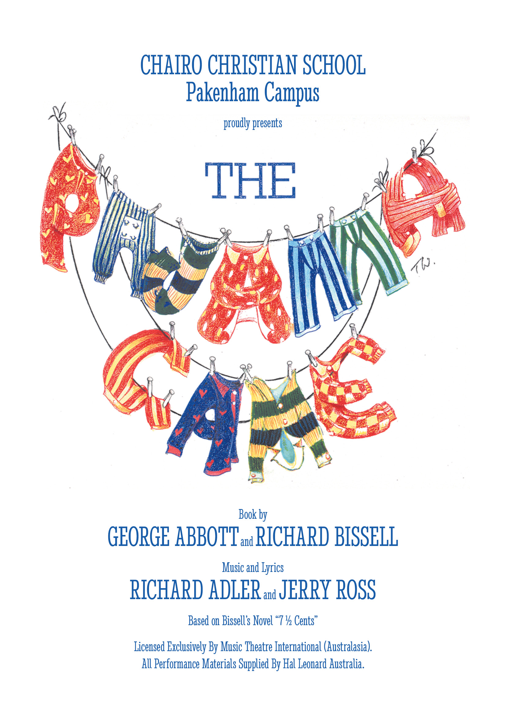 Chairo Christian School proudly presents The Pajama Game